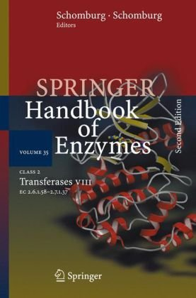 Class 2 Transferases VIII: EC 2.6.1.58 - 2.7.1.37 (Springer Handbook of Enzymes)
