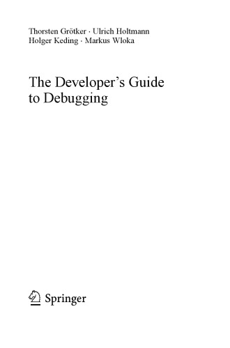 The developers guide to debugging