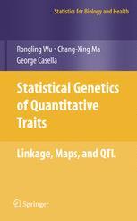 Statistical Genetics of Quantitative Traits: Linkage, Maps, and QTL