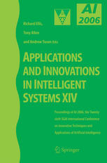 Applications and Innovations in Intelligent Systems XIV: Proceedings of AI-2006, the Twenty-sixth SGAI International Conference on Innovative Techniqu