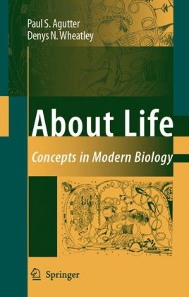 About Life, Concepts in Modern Biology