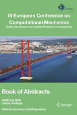 III European Conference on Computational Mechanics: Solids, Structures and Coupled Problems in Engineering: Book of Abstracts