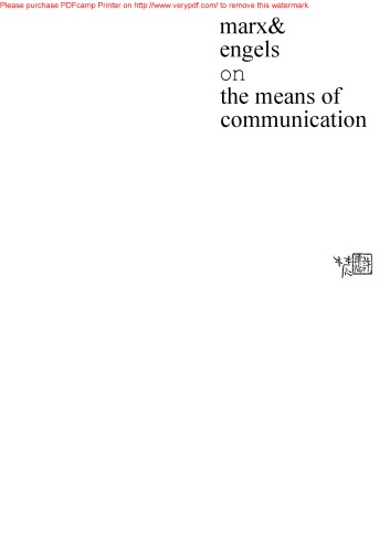 Marx and Engels on the Means of Communication: A Selection of Texts. Ed by Y. De LA Haye
