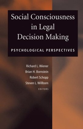 Social Consciousness in Legal Decision Making: Psychological Perspectives