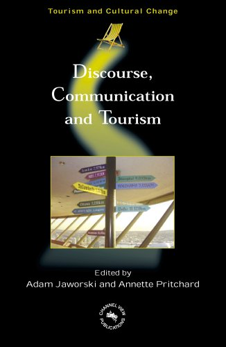 Discourse, Communication, And Tourism (Tourism and Cultural Change)