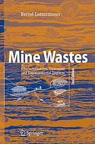 Mine wastes : characterization, treatment and environmental impacts ; with 43 tables