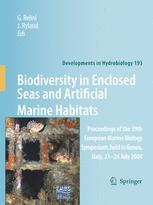 Biodiversity in Enclosed Seas and Artificial Marine Habitats: Proceedings of the 39th European Marine Biology Symposium, held in Genoa, Italy, 21–24 J