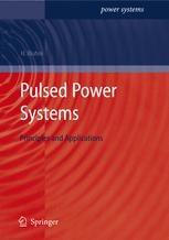 Pulsed Power Systems: Principles and Applications