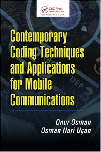 Contemporary Coding Techniques and Applications for Mobile Communications
