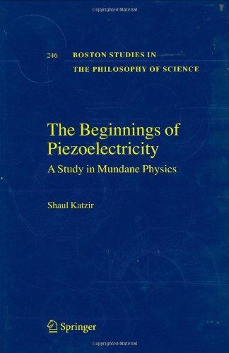 The Beginnings of Piezoelectricity: A Study in Mundane Physics