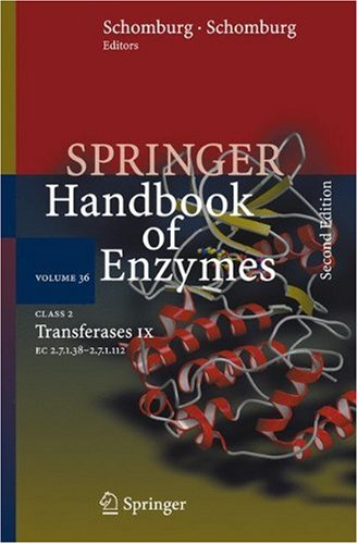 Class 2 . Transferases IX: EC 2.7.1.38 - 2.7.1.112 (Springer Handbook of Enzymes)