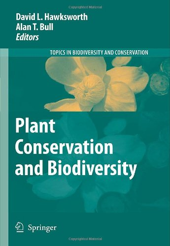 Plant Conservation and Biodiversity (Topics in Biodiversity and Conservation)