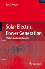 Solar Electric Power Generation: Photovoltaic Energy Systems