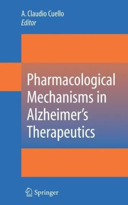 Pharmacological Mechanisms in Alzheimers Therapeutics