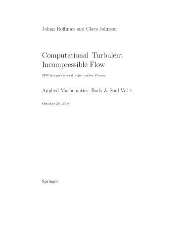 Computational Turbulent Incompressible Flow: Applied Mathematics: Body and Soul 4 (v. 4)