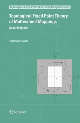 Topological Fixed Point Theory of Multivalued Mappings: Second editionq