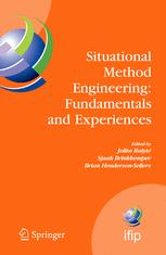 Situational Method Engineering: Fundamentals and Experiences: Proceedings of the IFIP WG 8.1 Working Conference, 12–14 September 2007, Geneva, Switzer