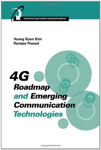 4G Roadmap and Emerging Communication Technologies (Universal Personal Communications)