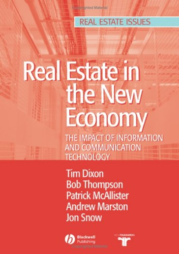 Real Estate and the New Economy: The Impact of Information and Communications Technology (Real Estate Issues)