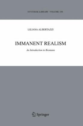 Immanent Realism: An Introduction to Brentano