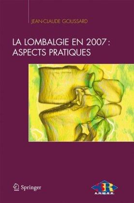 La lombalgie en 2007: aspects pratiques (Abord clinique)
