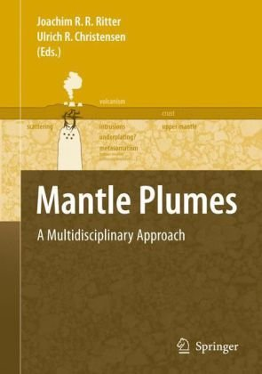 Mantle plumes: a multidisciplinary approach