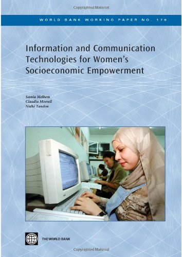 Information and Communication Technologies for Womens Socio-economic Empowerment (World Bank Working Papers)