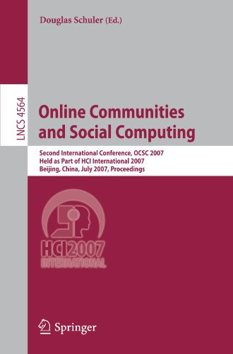 Online Communities and Social Computing: Second International Conference, OCSC 2007, Held as Part of HCI International 2007, Beijing, China, July 22-2