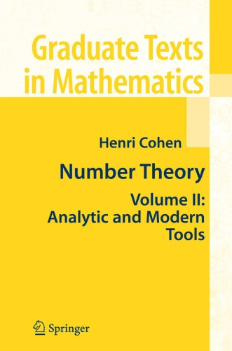 Number theory vol.2. Analytic and modern tools