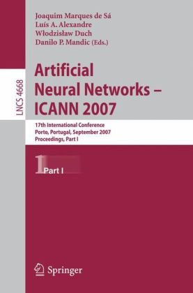 Artificial Neural Networks – ICANN 2007: 17th International Conference, Porto, Portugal, September 9-13, 2007, Proceedings, Part II