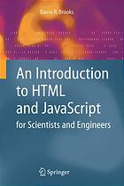 An introduction to HTML and JavaScript for scientists and engineers