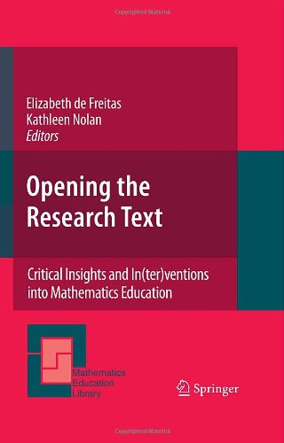 Opening the Research Text: Critical Insights and In(ter)ventions into Mathematics Education (Mathematics Education Library)