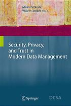 Security, privacy and trust in modern data management
