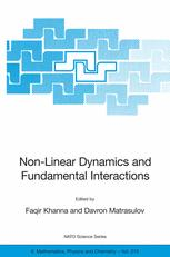 Non-Linear Dynamics and Fundamental Interactions: Proceedings of the NATO Advanced Research Workshop on Non-Linear Dynamics and Fundamental Interactio