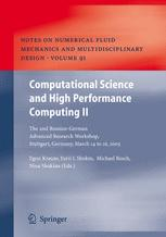 Computational Science and High Performance Computing II: The 2nd Russian-German Advanced Research Workshop, Stuttgart, Germany, March 14 to 16, 2005