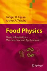 Food Physics: Physical Properties — Measurement and Applications
