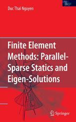 Finite Element Methods: Parallel-Sparse Statics and Eigen-Solutions