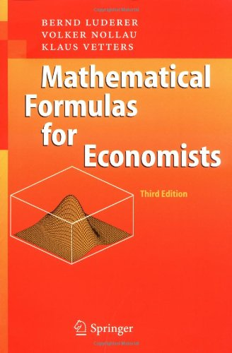 Mathematical Formulas for Economists, Third Edition