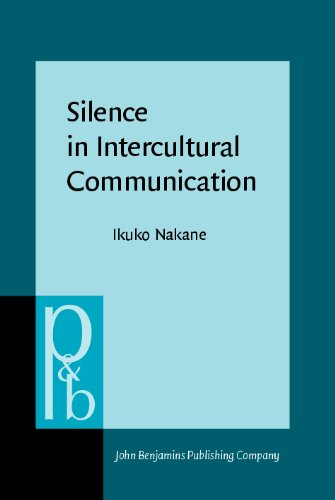Silence in Intercultural Communication: Perceptions and Performance