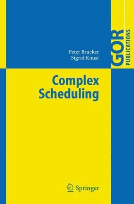 Complex Scheduling (GOR-Publications)q