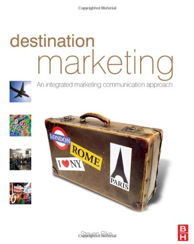 Destination Marketing: An Integrated Marketing Communication Approach