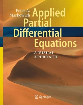 Applied Partial Differential Equations. A Visual Approach