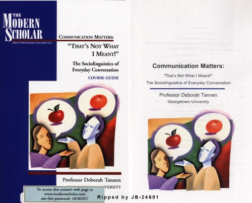 Communication Matters: Thats not what I mean: The sociolinguistics of everyday conversation