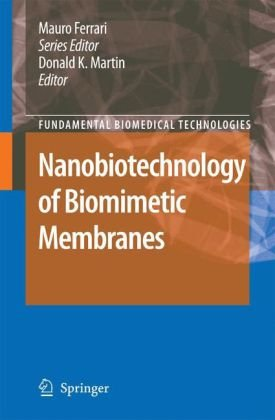 Nanobiotechnology of Biomimetic Membranes: Nanobiotechnology of Biomimetic Membranesq