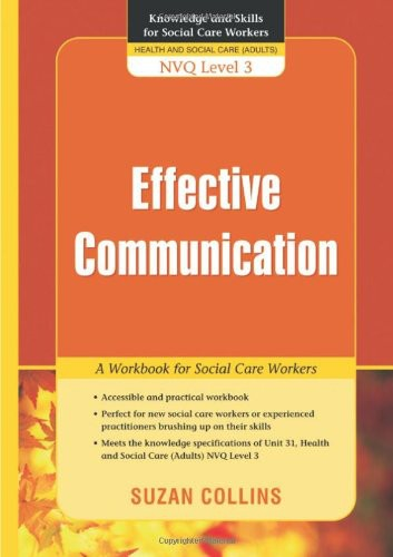 Effective Communication: A Workbook for Social Care Workers