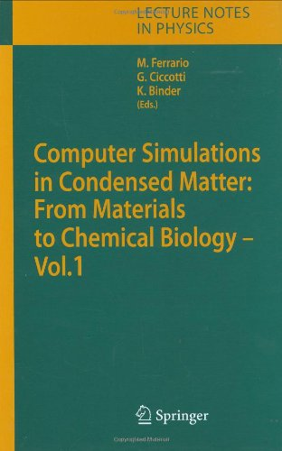 Computer Simulations in Condensed Matter: Systems: From Materials to Chemical Biology. Volume 1