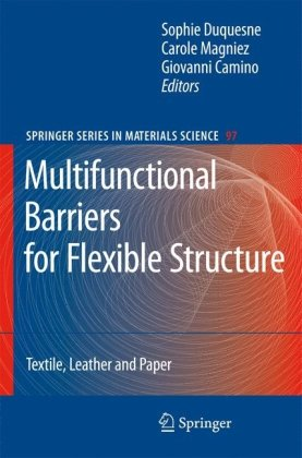 Multifunctional Barriers for Flexible Structure: Textile, Leather and Paper (Springer Series in Materials Science)
