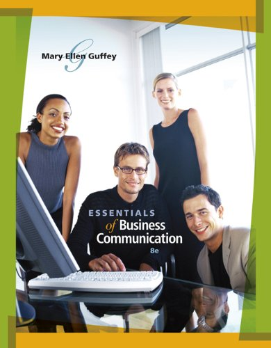 Essentials of Business Communication (Book Only) , Eighth Edition