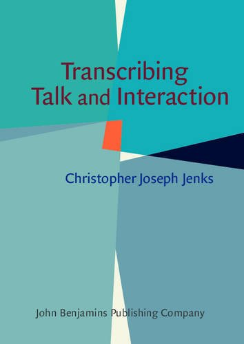 Transcribing Talk and Interaction: Issues in the Representation of Communication Data