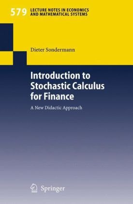 Introduction to Stochastic Calculus for Finance: A New Didactic Approach